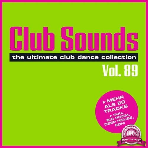 Club Sounds: The Ultimate Club Dance Collection Vol. 89 (2019) FLAC