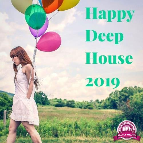 Sifare Edizioni Musicali - Happy Deep House 2019 (2019)