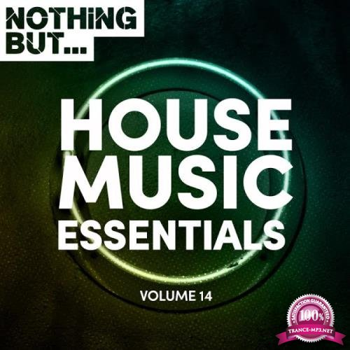 Nothing But... House Music Essentials, Vol. 14 (2019)