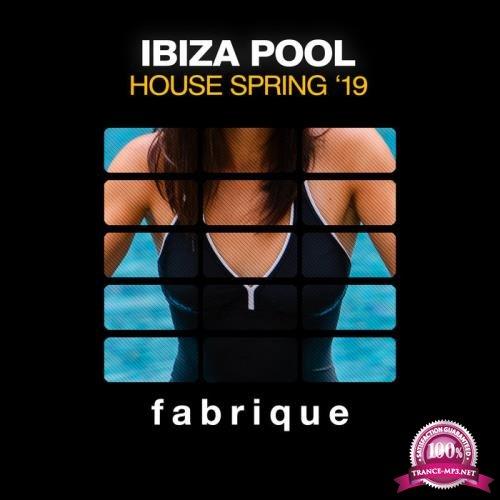 Ibiza Pool House Spring '19 (2019)