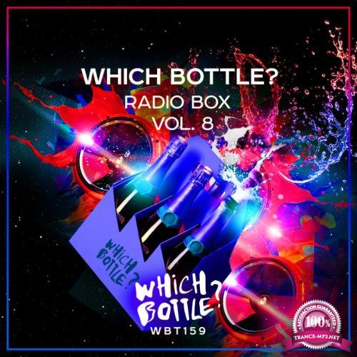 Which Bottle?: Radio Box, Vol 8 (2019)