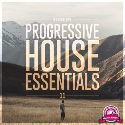 Silk Music Pres. Progressive House Essentials 11 (2019)