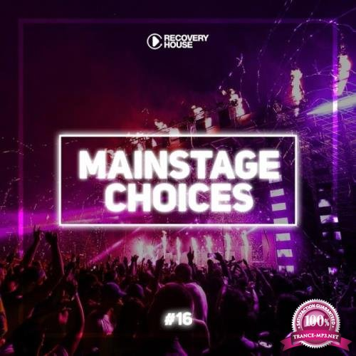Main Stage Choices, Vol. 16 (2019)