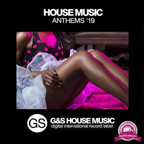 House Music Anthems '19 (2019)