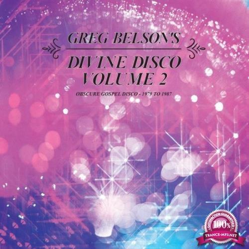 Greg Belson's Divine Disco, Vol. 2 (2019)