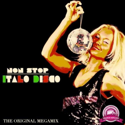 Non Stop Italo Disco (The Original Megamix) (2019)