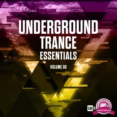 Underground Trance Essentials, Vol. 08 (2019)