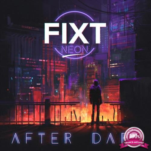 FiXT Neon After Dark (2019)