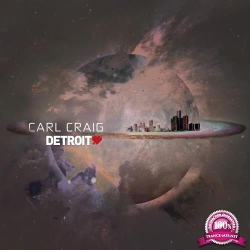 Detroit Love Vol. 2 (Mixed By Carl Craig) (2019)