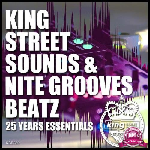 King Street Sounds & Nite Grooves Beatz (25 Years Essentials) (2019)