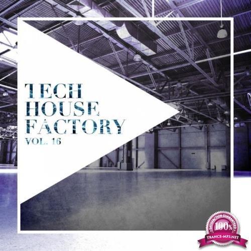 Tech House Factory, Vol. 16 (2019)