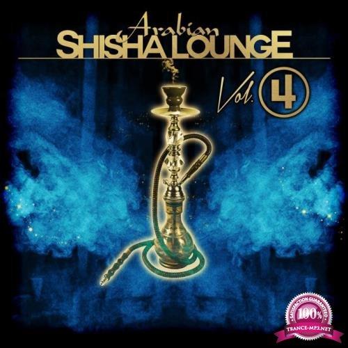 Arabian Shisha Lounge, Vol. 4 (2019)
