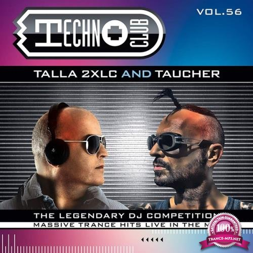 Talla 2XLC & Taucher - Techno Club Vol. 56 (2019) FLAC