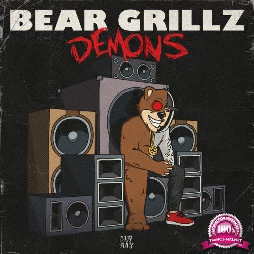 Bear Grillz - Demons (2019)