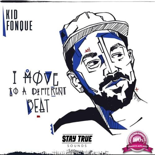 Kid Fonque - I Move To A Different Beat (2019)