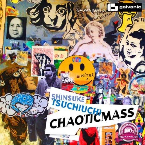 Shinsuke Tsuchiuchi - Chaoticmass (2019)