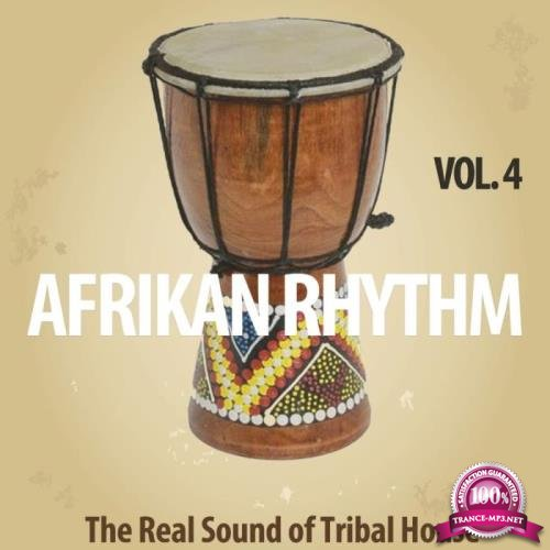 Afrikan Rhythm, Vol. 4 (The Real Sound of Tribal House) (2019)