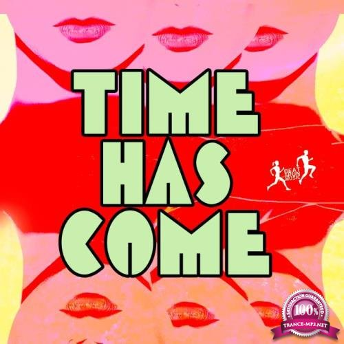 The Time Has Come (2019)
