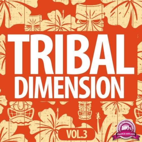Tribal Dimention, Vol. 3 (2019)