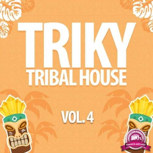 Triky Tribal House, Vol. 4 (2019)