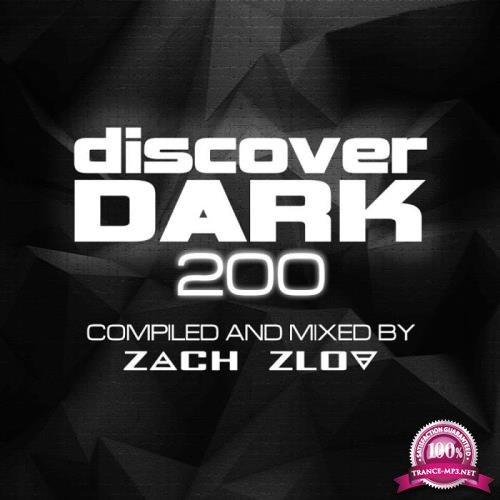 Zach Zlov - Discover Dark 200 (2019) FLAC