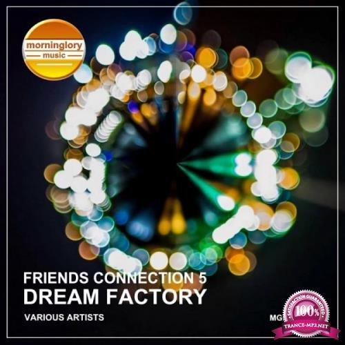 Friends Connection 5: Dream Factory (2019)
