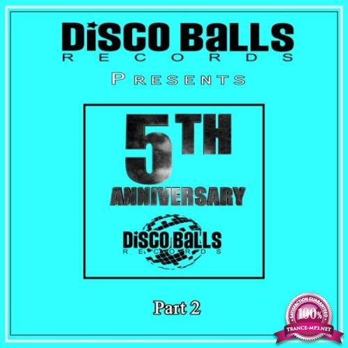 Best Of 5 Years Of Disco Balls Records Part 2 (2019)