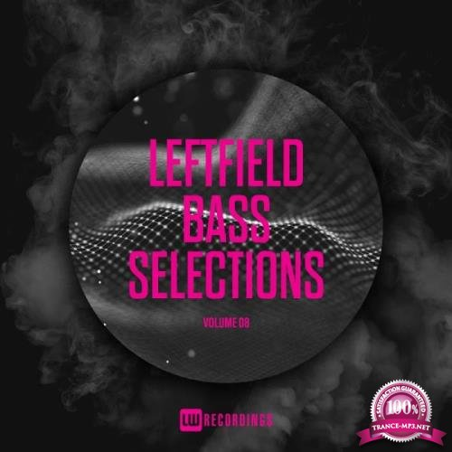 Leftfield Bass Selections, Vol. 08 (2019)