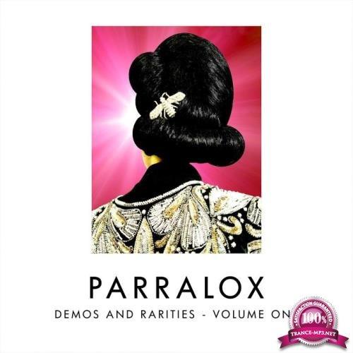Parralox - Demos & Rarities, Vol. One (2019)