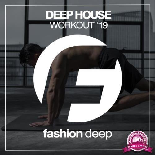 Deep House Workout '19 (2019)