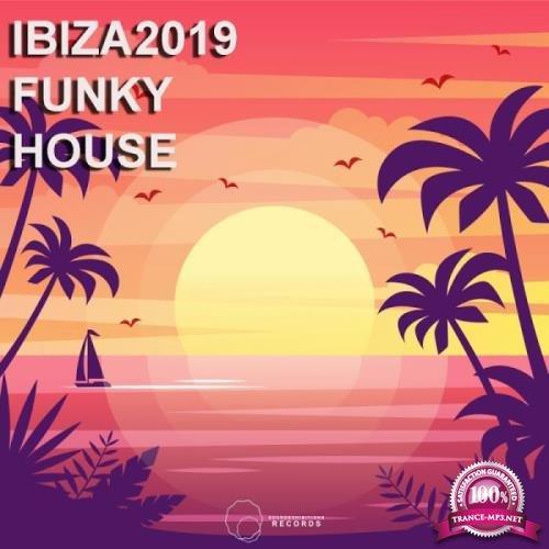 Ibiza 2019 Funky House (2019)