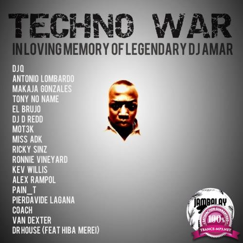 Techno War (In Loving Memory of Legendary DJ Amar) (2019)