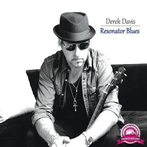 Derek Davis - Resonator Blues(2019) FLAC