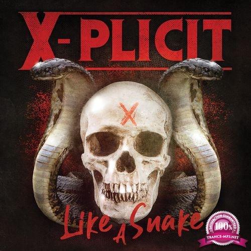 X-Plicit - Like a Snake (2019) FLAC