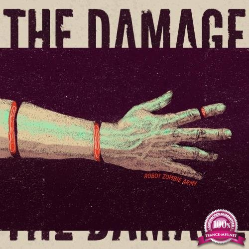 Robot Zombie Army - The Damage (2019) FLAC
