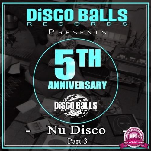 Best Of 5 Years Of Nu Disco Part 3 (2019)