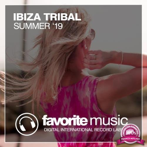 Ibiza Tribal Summer '19 (2019)