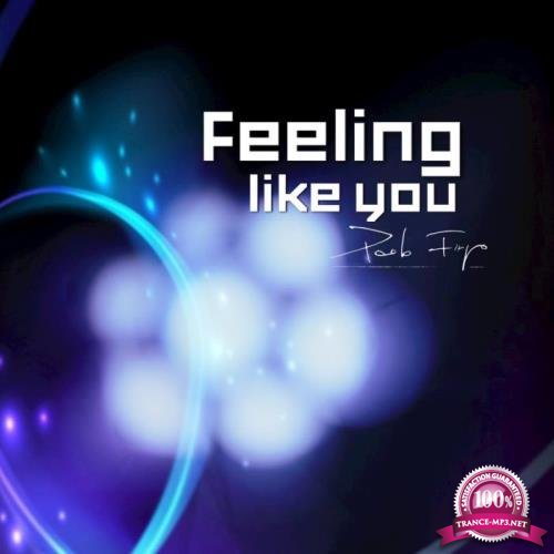 Paolo Firpo - Feeling Like You (2019)