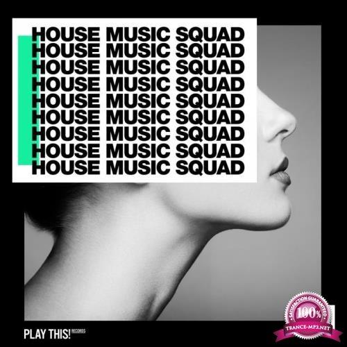 House Music Squad 21 (2019)