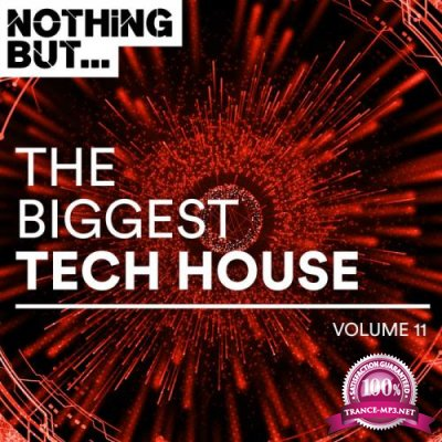 Nothing But... The Biggest Tech House, Vol. 11 (2019)
