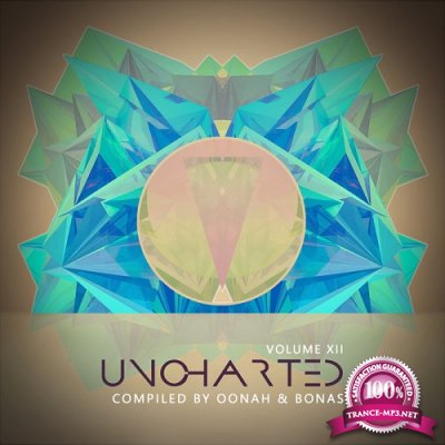 VA - Uncharted Vol.12 (Compiled by Oonah & Bonas) (2019)