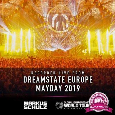 Markus Schulz - Global DJ Broadcast (2019-05-02) World Tour Dreamstate