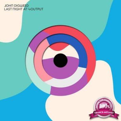 Bedrock Music Ltd: John Digweed - Last Night at Output (2019)
