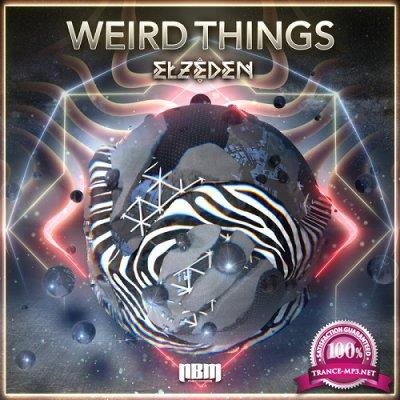 Elzeden - Weird Things EP (2019)