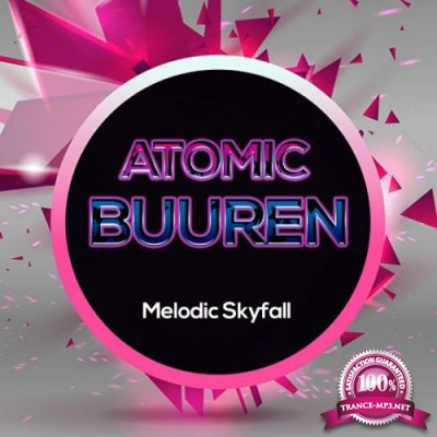 Drop7: Atomic Buuren - Melodic Skyfall (2019)