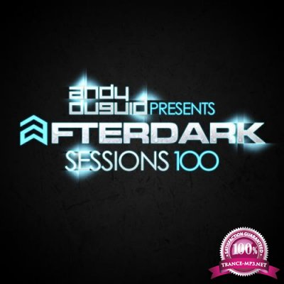 Andy Duguid - After Dark Sessions 100 (2013) FLAC