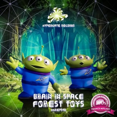 Brain In Space - Forest Toys EP (2019)