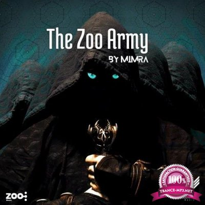 The Zoo Army - Compiled By Mimra (2019)
