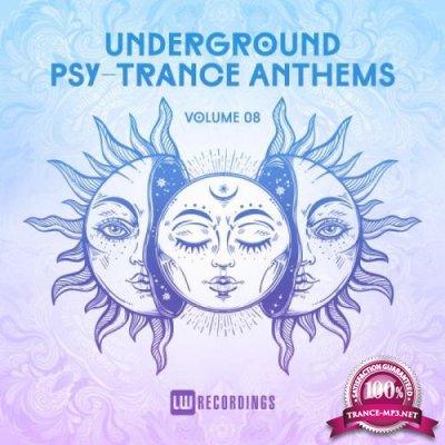 Underground Psy-Trance Anthems, Vol. 08 (2019)