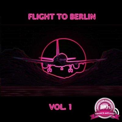 Flight To Berlin Vol. 1 (2019)